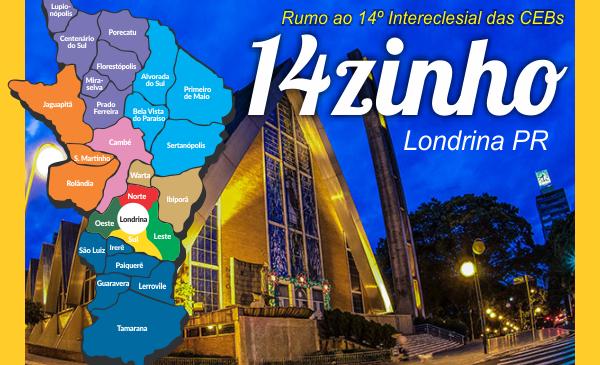 Londrina  realiza  Catorzinho: Ensaio geral para o 14º Intereclesial das CEBs