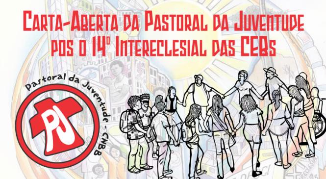 Carta-Aberta da Pastoral da Juventude pós o 14° Intereclesial das CEBs