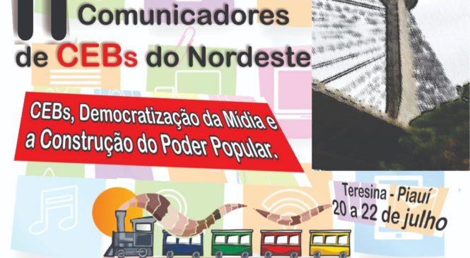 Encontro de Comunicadores (as) das CEBs do Nordeste acontece em Teresina PI
