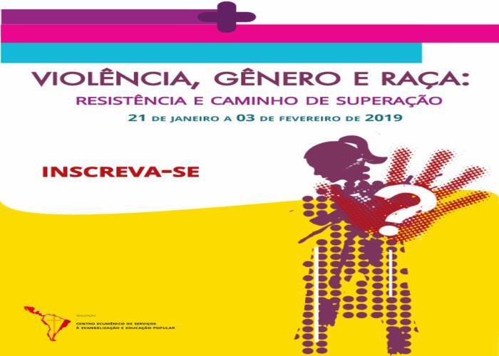 Violência, Gênero e Raça: Resistência e caminho de superação. CESEEP