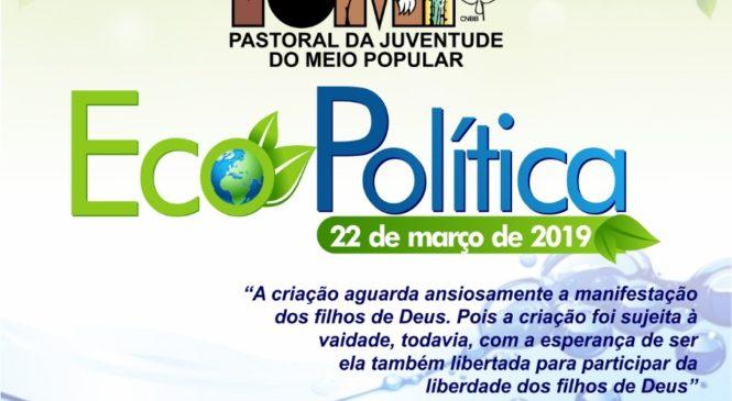 Subsídio Ecopolítica 2019. PJMP -Juventude do Meio Popular.
