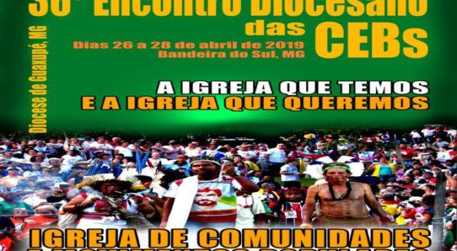 36º Encontro  Diocesano das  CEBs – Diocese Guaxupé