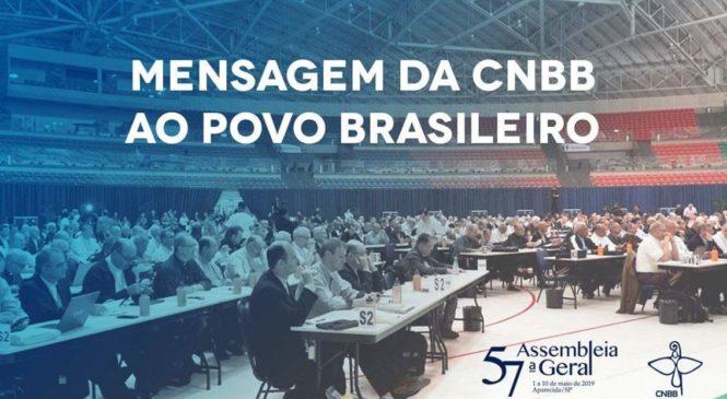 Mensagem da CNBB ao Povo Brasileiro.57ª Assembleia Geral da Conferência Nacional dos Bispos do Brasil-CNBB