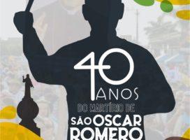 Celebrando os 40 anos do martírio de São Oscar Romero