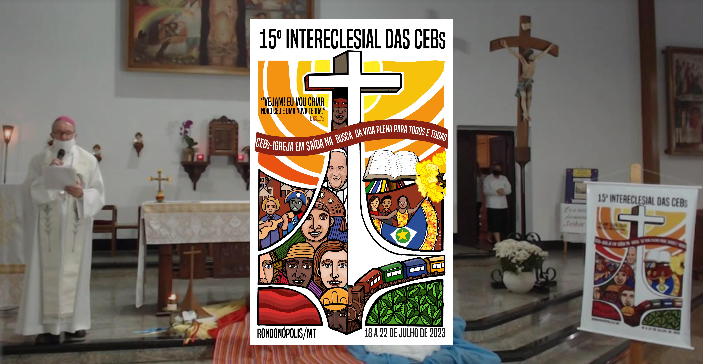 15º Intereclesial das CEBs é relançado para 2023