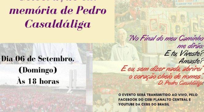 Celebração em Memória de Pedro Casaldáliga