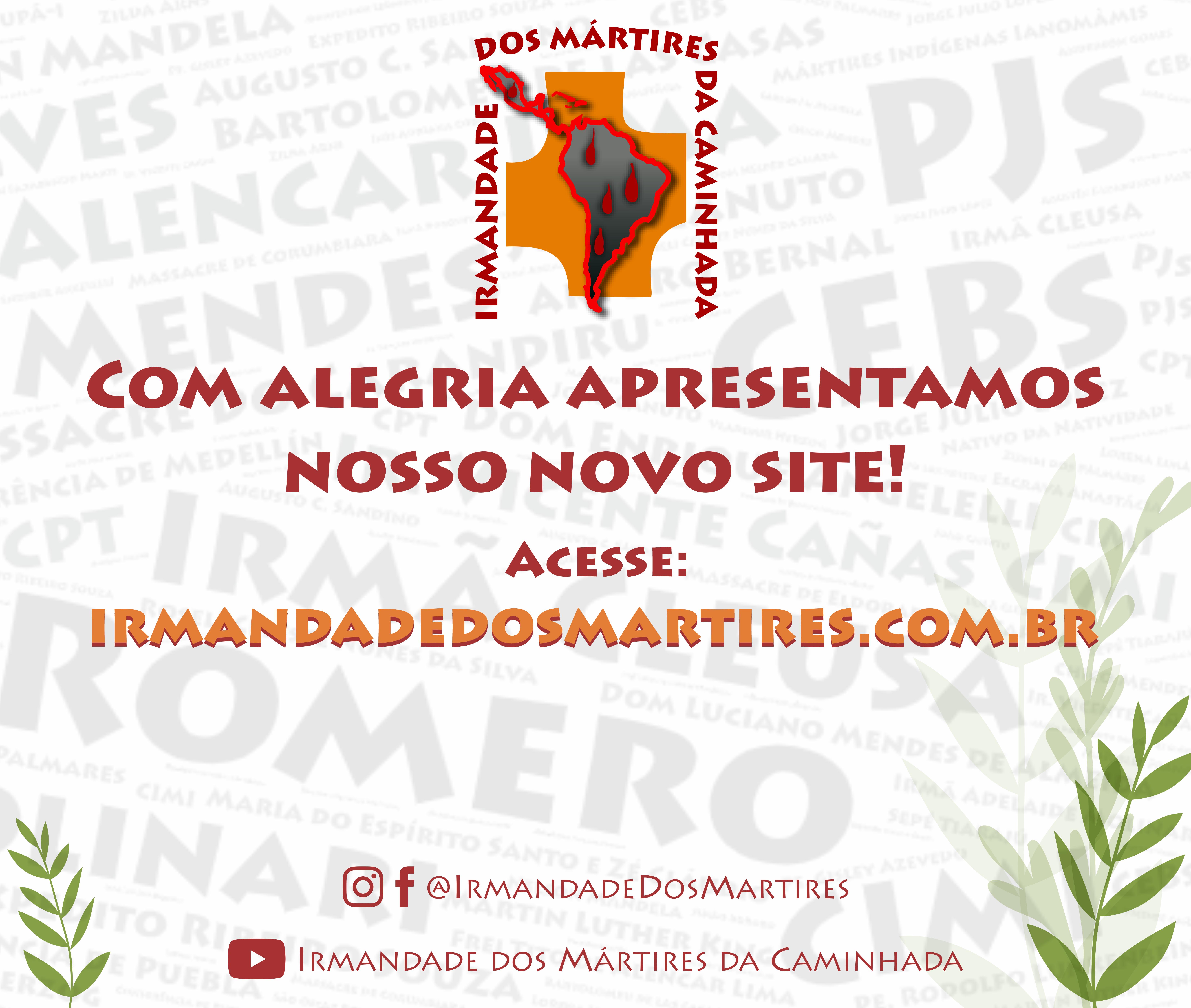 Irmandade dos Mártires da Caminhada lança novo site