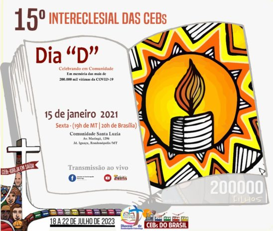 Dia D:  Rumo ao 15º Intereclesial das CEBs, Celebrando em Comunidade