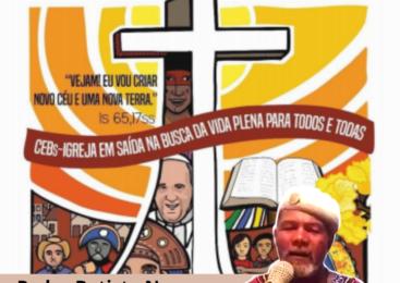 Pedro Batista Nery, com voz profética, suas músicas expressam o jeito de pensar, sentir e agir das CEBs.