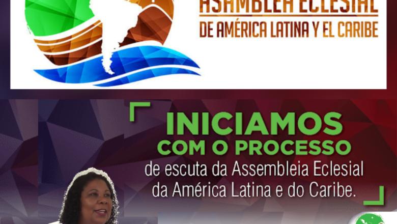 ORGANISMOS MOTIVAM POVO DE DEUS A PARTICIPAR DO MOMENTO DE ESCUTA NA ASSEMBLEIA ECLESIAL DA AMÉRICA LATINA E CARIBE