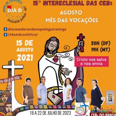 DIA  D rumo ao 15º Intereclesial das CEBs – RODA DE CONVERSA: Agosto Mês das Vocações
