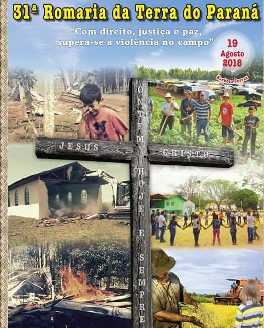 """31ª Romaria da Terra do Paraná. """"O Fruto da Justiça Será a Paz"""" (IS 32,17)"""
