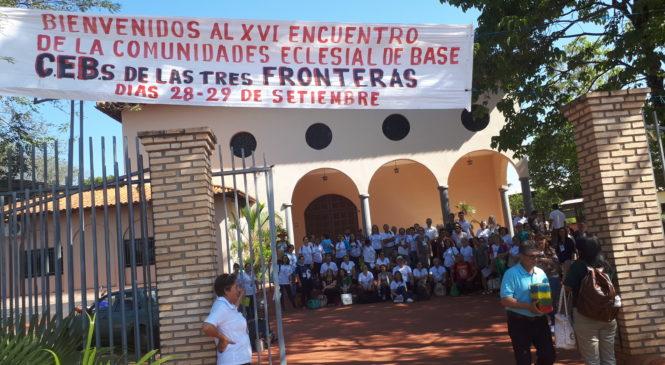 ENCUENTRO TRES FRONTERAS DE LA CEB. La iglesia con las familias de CEB