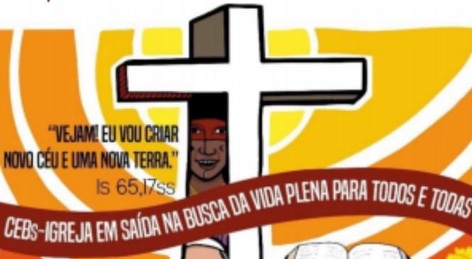 MARCO REFERENCIAL PARA O 15º INTERECLESIAL DAS COMUNIDADES ECLESIAIS DE BASE