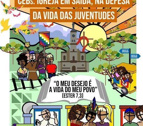 """8º Intereclesial das CEBs do Paraná – """"O meu desejo é a vida do meu povo!"""""""