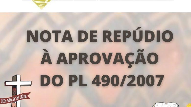 NOTA DE REPÚDIO CONTRA A PL 490/2007